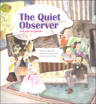 Stories of Art: The Quiet Observer (Art of Degas)