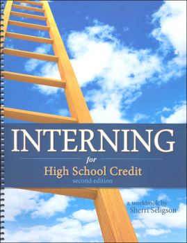 Interning For High School Credit - Second Edition
