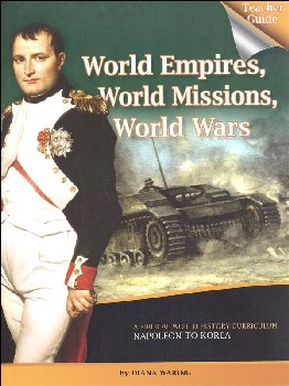 World Empires, World Missions, World Wars Teacher Guide