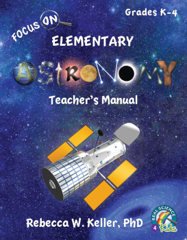 Focus On Elementary Astronomy Teacher's Manual