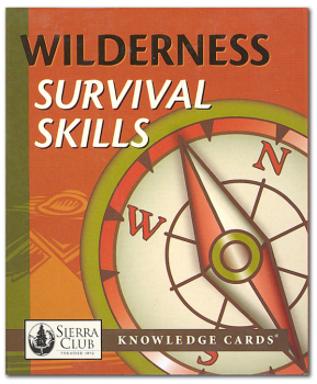 Sierra Club Knowledge Cards Deck - Wilderness Survival Skills