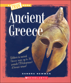 Ancient Greece (True Book - Ancient Civilizations)