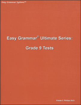 Easy Grammar Ultimate Series Grade 9 Student Test Booklet