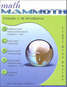 Math Mammoth Light Blue Series Grade 1-B Worktext