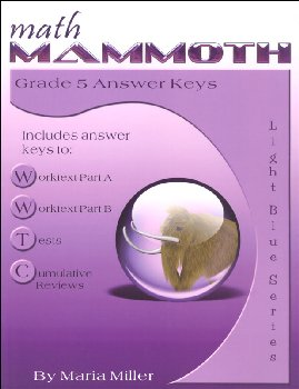 Math Mammoth Light Blue Series Grade 5 Answer Key