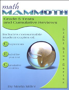 Math Mammoth Light Blue Series Grade 5 Tests & Reviews