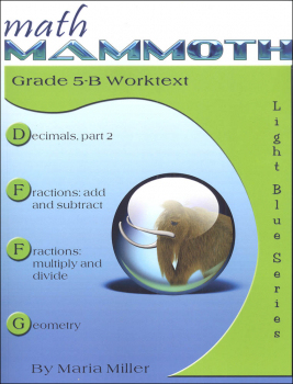 Math Mammoth Light Blue Series Grade 5-B Worktext