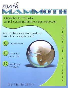 Math Mammoth Light Blue Series Grade 6 Tests & Reviews