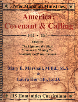 America: Covenant & Calling High School Humanitites Curriculum
