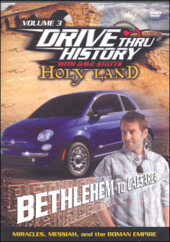 Drive Thru History Holy Land Volume 3 DVD: Bethlehem to Caesarea