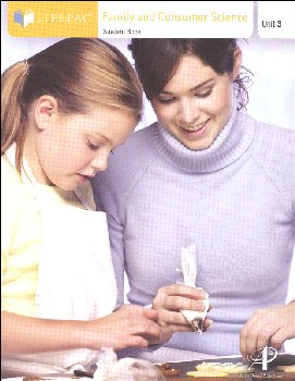 Family and Consumer Science Lifepac - Unit 3 Worktext