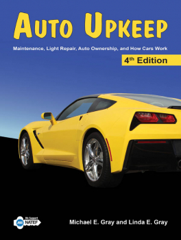 Auto Upkeep: Maintenance, Light Repair, Auto Ownership, and How Cars Work Textbook 4th Edition