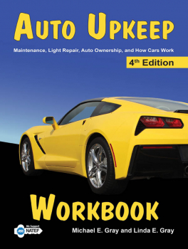 Auto Upkeep: Maintenance, Light Repair, Auto Ownership, and How Cars Work Workbook 4th Edition