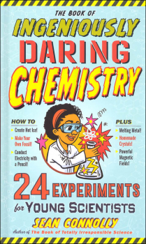 Book of Ingeniously Daring Chemistry