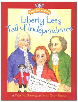 Liberty Lee's Tail of Independence (Little Patriot Press)
