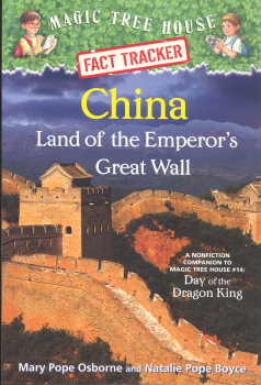 China: Land of the Emperor's Great Wall (Magic Tree House Fact Tracker #31)