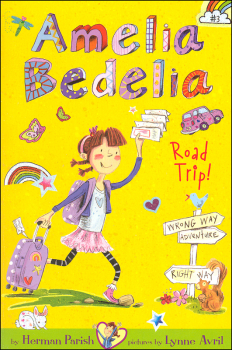 Road Trip! (Amelia Bedelia Chapter Bk #3)