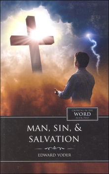 Man, Sin, & Salvation - Book 2 (Growing in the Word Series)