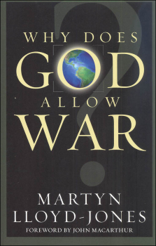 Why Does God Allow War?