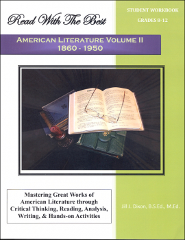 Read with the Best - American Literature Volume II: 1860-1950 Student Workbook