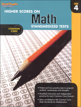 Higher Scores on Math Standardized Tests Workbook Grade 4