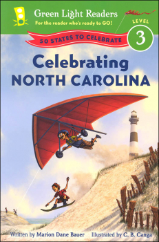 Celebrating North Carolina Level 3 (Green Light Reader)