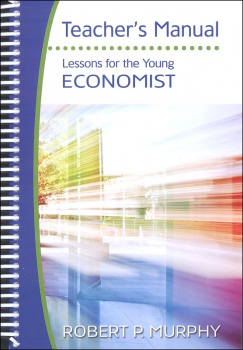 Lessons for the Young Economist Teacher's Manual