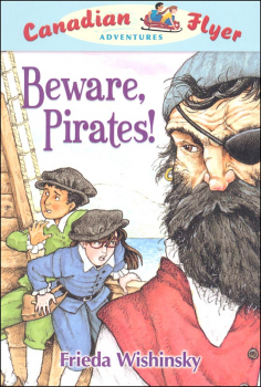 Beware, Pirates! (Canadian Flyer Adventures #1)