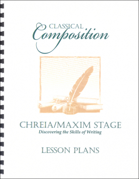 Classical Composition III: Chreia/Maxim Lesson Plans