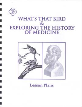 What's That Bird / Exploring the History of Medicine Lesson Plans