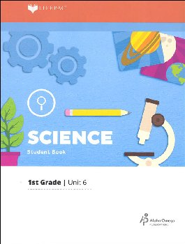 Science 1 Lifepac - Unit 6 Worktext