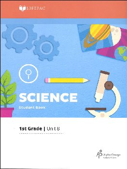 Science 1 Lifepac - Unit 8 Worktext