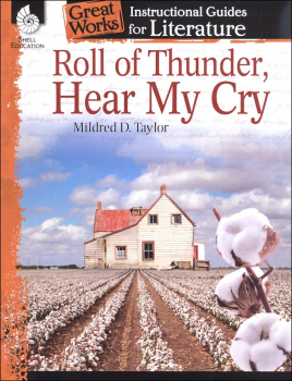 Roll of Thunder Hear My Cry: Instructional Guides for Literature