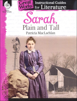 Sarah, Plain and Tall: Instructional Guides for Literature