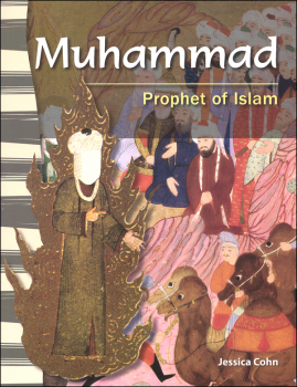 Muhammad: Prophet of Islam (World History Eras and Events)
