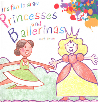 It's Fun to Draw Princesses and Ballerinas