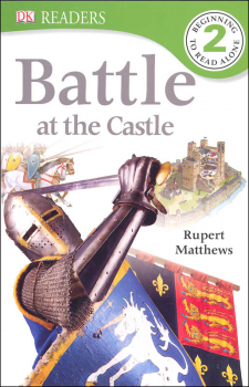 Battle at the Castle (DK Readers Level 2)