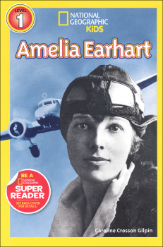 Amelia Earhart (National Geographic Reader Level 1)