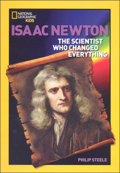 Isaac Newton: Scientist Who Changed Everything (National Geographic World History Biographies)