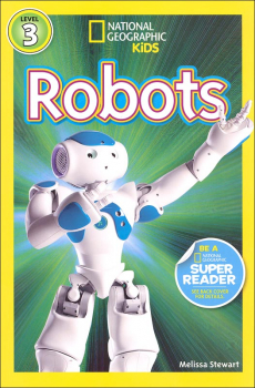 Robots (National Geographic Reader Level 3)