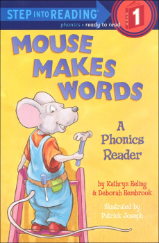 Mouse Makes Words - Phonics Readers (Step into Reading Level 1)