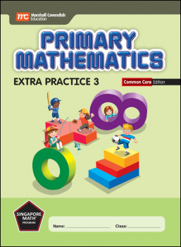 Primary Mathematics Extra Practice 3 Common Core Edition