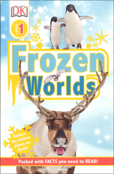 Frozen Worlds (DK Reader Level 1)