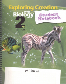 Exploring Creation with Biology Student Study & Lab Notebook 2nd Edition