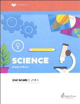 Science 2 Lifepac - Unit 4 Worktext