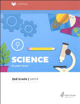 Science 2 Lifepac - Unit 6 Worktext