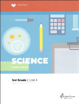 Science 3 Lifepac - Unit 4 Worktext