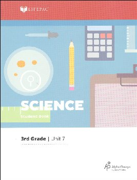 Science 3 Lifepac - Unit 7 Worktext