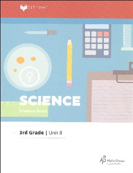 Science 3 Lifepac - Unit 8 Worktext