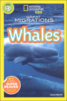 Great Migrations: Whales (National Geographic Reader Level 3)